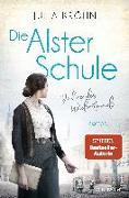 Cover-Bild zu Die Alster-Schule - Jahre des Widerstands von Kröhn, Julia