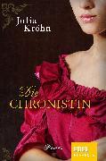 Cover-Bild zu Die Chronistin (eBook) von Kröhn, Julia