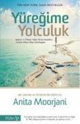 Cover-Bild zu Yüregime Yolculuk von Moorjani, Anita