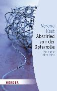 Cover-Bild zu Abschied von der Opferrolle (eBook) von Kast, Verena