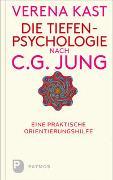 Cover-Bild zu Die Tiefenpsychologie nach C.G.Jung von Kast, Verena