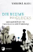 Cover-Bild zu Die Blume des Glücks (eBook) von Kast, Verena