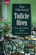 Cover-Bild zu Tödliche Oliven von Hillenbrand, Tom