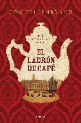 Cover-Bild zu El Ladrón de Café / The Coffee Thief von Hillenbrand, Tom