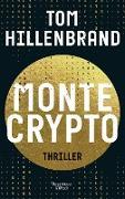 Cover-Bild zu Montecrypto (eBook) von Hillenbrand, Tom