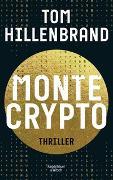 Cover-Bild zu Montecrypto von Hillenbrand, Tom