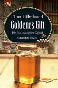 Cover-Bild zu Goldenes Gift (eBook) von Hillenbrand, Tom