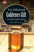 Cover-Bild zu Goldenes Gift von Hillenbrand, Tom