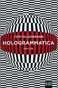 Cover-Bild zu Hologrammatica von Hillenbrand, Tom