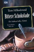 Cover-Bild zu Bittere Schokolade von Hillenbrand, Tom
