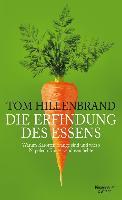 Cover-Bild zu Die Erfindung des Essens (eBook) von Hillenbrand, Tom
