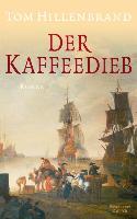 Cover-Bild zu Der Kaffeedieb (eBook) von Hillenbrand, Tom
