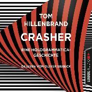 Cover-Bild zu Crasher - Kurzgeschichte (Ungekürzt) (Audio Download) von Hillenbrand, Tom