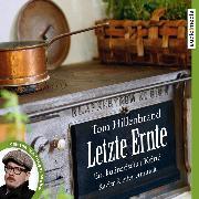 Cover-Bild zu Letzte Ernte (Audio Download) von Hillenbrand, Tom