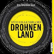 Cover-Bild zu Drohnenland (Audio Download) von Hillenbrand, Tom