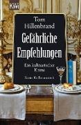 Cover-Bild zu Gefährliche Empfehlungen (eBook) von Hillenbrand, Tom
