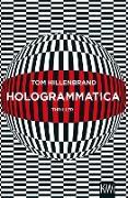 Cover-Bild zu Hologrammatica (eBook) von Hillenbrand, Tom