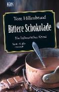 Cover-Bild zu Bittere Schokolade (eBook) von Hillenbrand, Tom