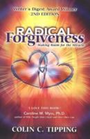 Cover-Bild zu Radical Forgiveness, 2nd Edition von Tipping, Colin C