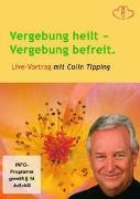 Cover-Bild zu Vergebung heilt - Vergebung befreit. von Colin C. Tipping (Schausp.)