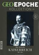 Cover-Bild zu GEO Epoche KOLLEKTION 2/2016 - Das deutsche Kaiserreich (1871-1914) von Schaper, Michael (Hrsg.)