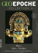 Cover-Bild zu GEO Epoche Kollektion 09/2017 - Maya, Inka, Azteken von Schaper, Michael (Hrsg.)
