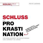 Cover-Bild zu Schluss mit Prokrastination (eBook) von Ludwig, Petr