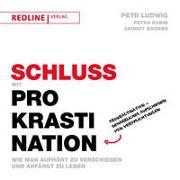 Cover-Bild zu Schluss mit Prokrastination von Ludwig, Petr