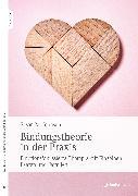 Cover-Bild zu Bindungstheorie in der Praxis (eBook) von Johnson, Sue