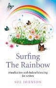 Cover-Bild zu Surfing The Rainbow (eBook) von Johnson, Sue