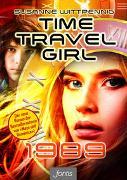 Cover-Bild zu Time Travel Girl: 1989 von Wittpennig, Susanne
