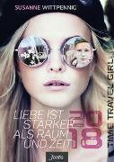 Cover-Bild zu Liebe ist stärker als Raum und Zeit - 2018 von Wittpennig, Susanne
