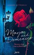 Cover-Bild zu Maya and Domenico: The story of an amazing friendship von Wittpennig, Susanne