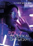 Cover-Bild zu 2047 - Ein Blick in die Ewigkeit (eBook) von Wittpennig, Susanne