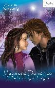 Cover-Bild zu Maya und Domenico: Entscheidung mit Folgen (eBook) von Wittpennig, Susanne