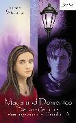 Cover-Bild zu Maya und Domenico: Die krasse Geschichte einer ungewöhnlichen Freundschaft (eBook) von Wittpennig, Susanne