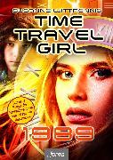 Cover-Bild zu Time Travel Girl: 1989 (eBook) von Wittpennig, Susanne