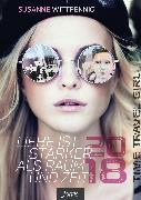 Cover-Bild zu Liebe ist stärker als Raum und Zeit - 2018 (eBook) von Wittpennig, Susanne