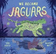 Cover-Bild zu We Became Jaguars (eBook) von Eggers, Dave