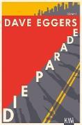 Cover-Bild zu Die Parade (eBook) von Eggers, Dave
