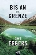Cover-Bild zu Bis an die Grenze (eBook) von Eggers, Dave
