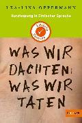 Cover-Bild zu Kurzfassung in Einfacher Sprache. Was wir dachten, was wir taten (eBook) von Oppermann, Lea-Lina