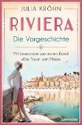 Cover-Bild zu Riviera - Die Vorgeschichte (eBook) von Kröhn, Julia