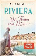 Cover-Bild zu Riviera - Der Traum vom Meer (eBook) von Kröhn, Julia