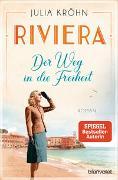 Cover-Bild zu Riviera - Der Weg in die Freiheit von Kröhn, Julia