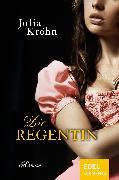 Cover-Bild zu Die Regentin (eBook) von Kröhn, Julia
