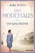 Cover-Bild zu Vorgeschichte zu Das Modehaus. Töchter einer neuen Zeit (eBook) von Kröhn, Julia