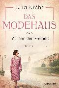 Cover-Bild zu Das Modehaus - Töchter der Freiheit (eBook) von Kröhn, Julia