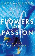 Cover-Bild zu Flowers of Passion - Wilde Orchideen (eBook) von Hagen, Layla