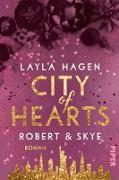 Cover-Bild zu City of Hearts - Robert & Skye (eBook) von Hagen, Layla